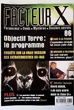 FACTEUR X n°86; Médium & Politique/ Enquête sur la mission des extraterrestres