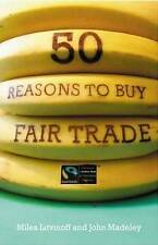 50 Reasons to Buy Fair Trade, By Litvinoff, Miles,in Used but Acceptable conditi
