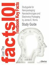 Studyguide for Nanopackaging: Nanotechnologies and Electronics Packaging by M-,