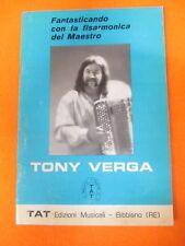 RARO SPARTITO SINGOLO FANTASTICANDO CON LA FISARMONICA MAESTRO TONY VERGA (SP3)