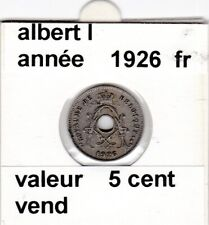 FB 2 )pieces d'albert I  5 cent 1926  belgique