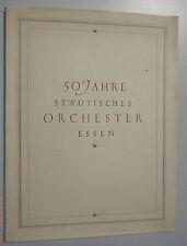Chronik == 50 Jahre Städtisches Orchester Essen /Festschrift 1899 - 1949