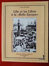 WESTHOEK EDITION LIVRE - LILLE ET LES LILLOIS A LA BELLE EPOQUE