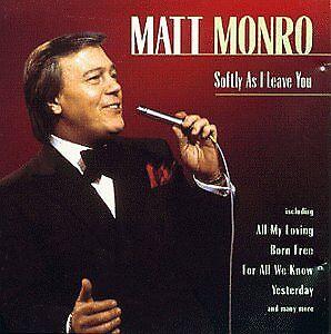 Matt Monro - Softly As I Leave You [CD]