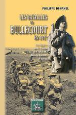 La bataille de Bullecourt en 1917 - Philippe Duhamel