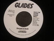 "Latimore ""Discoed to Death"" 45 SIngle PROMO in Stereo"