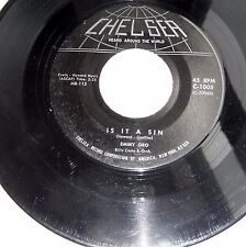EMMY ORO & Group doowop 45 Is It A Sin b/w Some of These Days CHELSEA  mg736