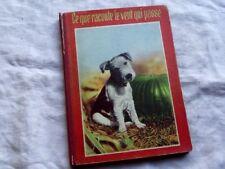 Ce que raconte le vent qui passe Liane Berger 1938 livre ancien enfantina