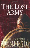 The Lost Army By Valerio Manfredi