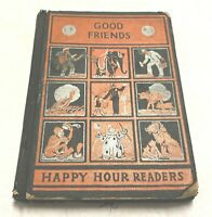Happy Hour Reader Good Friends By Mildred English | Rhoda Chase | Johnson | 1935