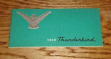 Original 1959 Ford Thunderbird Owners Operators Manual 59 T-bird