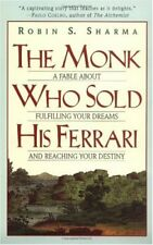 The Monk Who Sold His Ferrari: A Fable About Fulfi