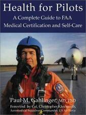 Health for Pilots: A Complete Guide to FAA Medical Certification and Self-Care