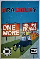 RAY BRADBURY One More For The Road FIRST EDITION Hand SIGNED Claire Vaccaro Art
