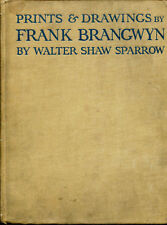 PRINTS & DRAWINGS BY FRANK BRANGWYN by Walter Shaw Sparrow - 1919 1st Edition