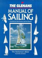 The Glenans Manual of Sailing,Glenans Sailing School, Peter Davison, Jim Simpso