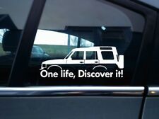 2x 'One Life, Discover it!  silhouette stickers  for Land Rover Discovey classic