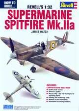 How to Build Revell's 1:32 Supermarine Spitfire Mk.IIa