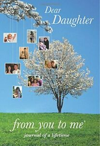 Dear Daughter, from you to me : Memory Journal capturing your daughter's own ...