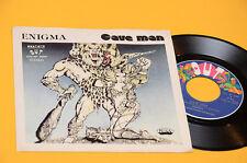 "CAVE MAN 7"" ENIGMA 1°ST ORIG ITALY 1979 EX+ TOP RARE COLLECTORS"