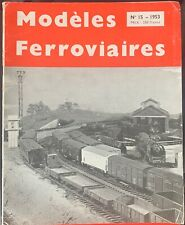 Modèles Ferroviaires n° 15 - 1953 - VERY GOOD CONDITION