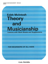 Theory And Musicianship Lessons in the Rudiments of Music with Work Sheets