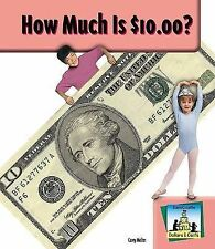NEW How Much Is $10.00? (SandCastle: Dollars & Cents) by Carey Molter