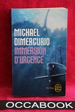 Immersion d'urgence - Michel Dimercurio