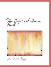 The Gospel And Human Needs (large Print Edition): By John Neville Figgis