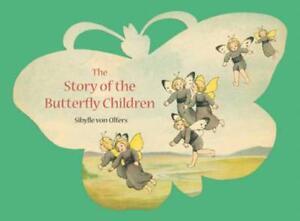 Story De The Papillon Enfants Par Sibylle Olfers, Neuf Livre , Gratuit Et Rapide