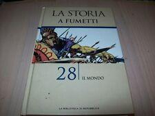 LA STORIA A FUMETTI 28 IL MONDO-EDIZIONE SPECIALE REPUBBLICA/PANINI COMICS 2005!