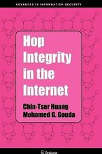 Hop Integrity in the Internet 21 by Chin-Tser Huang and Mohamed G. Gouda...