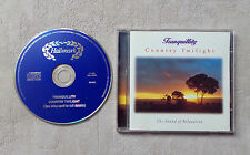"""CD AUDIO MUSIQUE / TRANQUILLITY """"COUNTRY TWILIGHT THE SOUND OF RELAXATION""""1995"""
