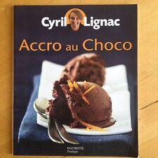 Accro Au Choco - Philippe Vaurès-Santamaria