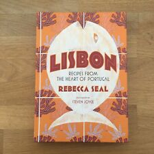 Lisbon: Recipes from the Heart of Portugal | Book By Rebecca Seal | NEW