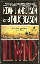 KEVIN J. ANDERSON & DOUG BEASON. Ill Wind. 1st paperback. Eco-thriller