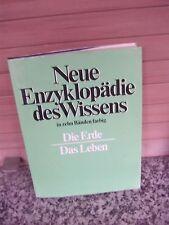 Neue Enzyklopädie des Wissens: Die Erde / Das Leben