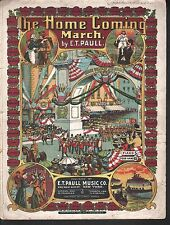 The Home Coming March 1908 E T Paull Sheet Music