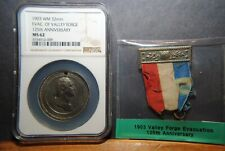 1903 Valley Forge, 125th Anniversary of Evacuation,  NGC MS62  -  R-?