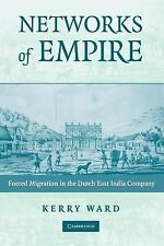 Studies in Comparative World History: Networks of Empire : Forced Migration...
