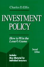 Investment Policy: How to Win the Losers Game