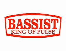 Bassist King Of Pulse Vinyl Decal Red 4X9 Acoustic Electric Bass Guitar Musician