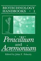 NEW Penicillium and Acremonium (Biotechnology Handbooks)