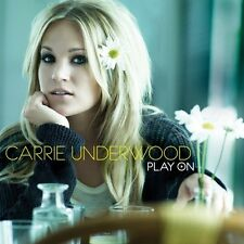Carrie Underwood - Play on [New CD]