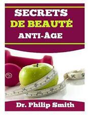 Secrets de Beauté Anti-Âge : Le Vieillissement Au Taux d'un Escargot by...