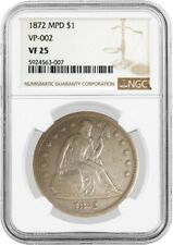 1872 $1 Seated Liberty Silver Dollar Misplaced Date MPD VP-002 NGC VF25 Coin