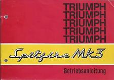 TRIUMPH SPITFIRE MK3 Bedienungsanleitung Betriebsanleitung Handbuch Bordbuch BA