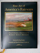 Fine Arts of America's Finest Golf Courses by Michael E. Ventola Jr. HC/DJ 1998