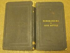 Extracts From The Memorandums of JANE BETTLE w A Short Memoir 1843 1st Ed!!!