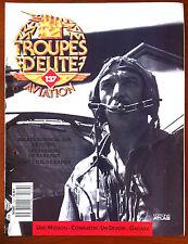 Troupes d'Elite Aviation n°137; Les Briseurs de Barrage/ Assaut verticale Djebel